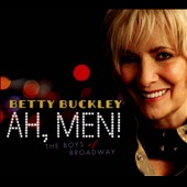 Betty Buckley: Ah, Men! The Boys of Broadway [Digipak] *