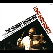 Lewis Nash (Drums): The  Highest Mountain [Digipak]
