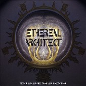 Ethereal Architect: Dissension
