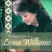 Leona Williams: By George This Is...Leona Williams: A Tribute to George Jones