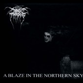 Darkthrone: Blaze in the Northern Sky [Bonus CD]