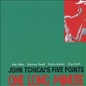 John Tchicai: Five Points: One Long Minute