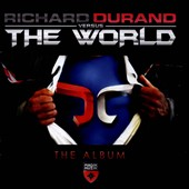 Richard Durand (DJ/Producer): Richard Durand Versus the World