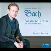 Bach: Sonatas and Partitas for Solo Violin, Vol. 1 / Rudiger Lotter, violin