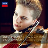 Max Bruch: Violin Concerto; Dvorak: Violin Concerto / Julia Fischer, violin; Zinman
