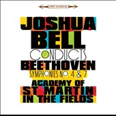 Joshua Bell Conducts Beethoven Symphonies No. 4 & 7