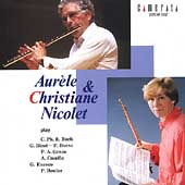 Aur&#232;le & Christiane Nicolet - C.P.E. Bach, Bizet, et al