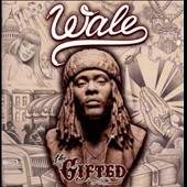 Wale: The Gifted [Clean] [6/25]