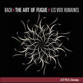 Bach: Art of Fugue / Les Voix Humaines