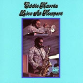 Eddie Harris: Live at Newport [Limited Edition] [Remastered]