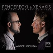 Penderecki & Xenakis: Complete Works for Cello Solo / Wiktor Kociuban, cello