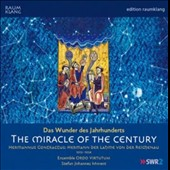 Hermann der Lahme: The Miracle of the Century / Ensemble Ordo Virtutum fur Musik des Mittelalters