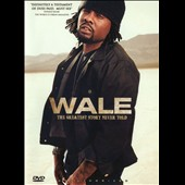 Wale: Greatest Story Never Told