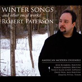 Robert Paterson (b.1970): Winter Songs and Other Vocal Works / Jesse Blumberg, baritone; Robert Gardner, baritone; Nancy Lundy, soprano; Dimitri Pittas, tenor