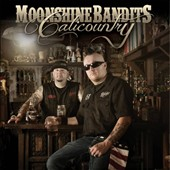 Moonshine Bandits: Calicountry *