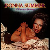 Donna Summer (Vocals): I Remember Yesterday [2014] [Remastered] [Slipcase]