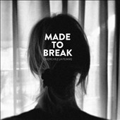 Made To Break: Cherchez la Femme [Digipak]