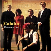 Calaita Flamenco Son: Calaita Flamenco Son [Slipcase]