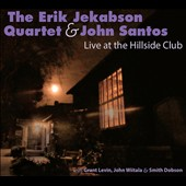 Erik Jekabson/John Santos: Live at the Hillside Club [Digipak] *