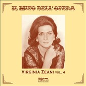 Il Mito dell'Opera: Virginia Zeani, Vol. 4 - arias by Verdi, Puccini & Massenet / Virginia Zeani, soprano