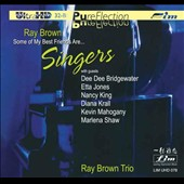 Ray Brown (Bass)/Ray Brown Trio (Bass): Some of My Best Friends Are...Singers