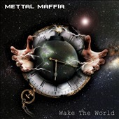 Mettal Maffia: Wake the World