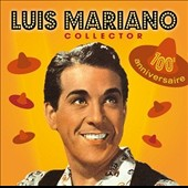 Luis Mariano: Collector *