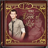 Tidez: The Book of Life