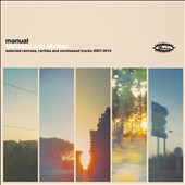 Manual: Memory and Matter: Selected Remixes Rarities and Unreleased Tracks 2007-2014