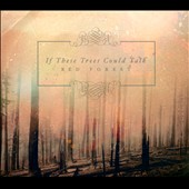 If These Trees Could Talk: Red Forest [Digipak] *