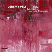 Jeremy Pelt: Tales, Musings, and Other Reveries *