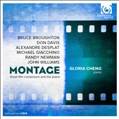 Montage: Great Film Composers and the Piano - Broughton, Davis, Desplat, Williams et al. / Gloria Chen, piano