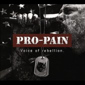 Pro-Pain: Voice of Rebellion [PA] [Digipak]