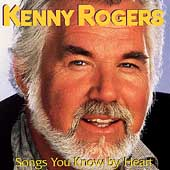 Kenny Rogers & the First Edition: Songs You Know by Heart