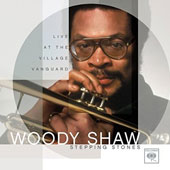 Woody Shaw: Stepping Stones: Live at the Village Vanguard