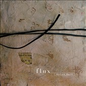 Andrew Heath: Flux