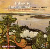 Tribute to Hans Rosbaud - Works by Berg, Webern, Sibelius, Bartók / Hans Rosbaud, piano; Maria Bergman, piano; Wener Grabinger, percussion; Erich Seiler, percussion