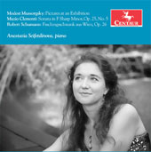 Mussorgsky: Pictures at an Exhibition; Clementi: Sonata in F sharp minor, Op. 25 No. 5; Schumann: Faschingsschwank aus Wien, Op. 26 / Anastasia Seifetdinova, piano
