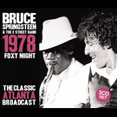 Bruce Springsteen & the E Street Band: 1978 Foxy Night: The Classic Atlanta A Broadcast [Box]