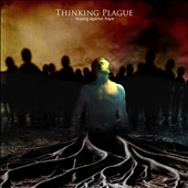 Thinking Plague: Hoping Against Hope *