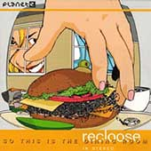Recloose: So This Is the Dining Room [EP]