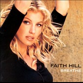 Faith Hill: Breathe