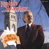 Ralph Stanley: Pray for the Boys