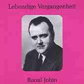 Lebendige Vergangenheit - Raoul Jobin