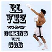 El Vez: Boxing with God