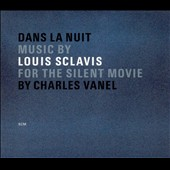Louis Sclavis: Louis Sclavis: Dans la nuit