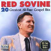 Red Sovine: 20 All Time Gospel Hits