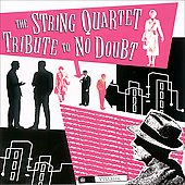 Vitamin String Quartet: The String Quartet Tribute to No Doubt