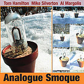 Analogue Smoque - Hamilton, Silverton, Margolis
