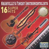Nashville's Finest Instrumentalists: 16 Super Hits